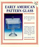 Early American Pattern Glass