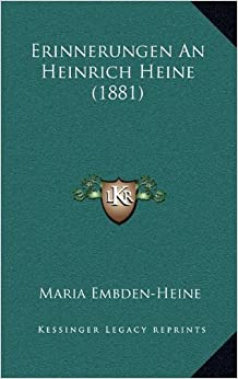 Book Erinnerungen an Heinrich Heine (1881)