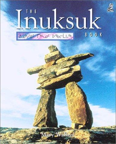 Inuksuk Book - The Inuksuk Book