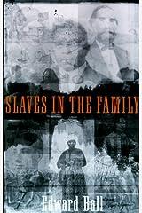 Slaves in the Family Hardcover