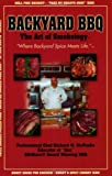img - for Backyard BBQ: The Art of Smokology by Richard W. McPeake (2005-01-31) book / textbook / text book