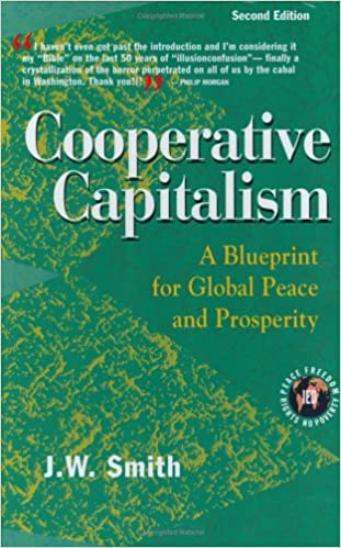 Cooperative capitalism a blueprint for global peace and prosperity cooperative capitalism a blueprint for global peace and prosperity 2nd edition cloth 2nd edition malvernweather Choice Image