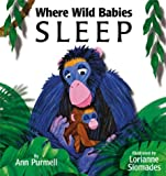 Where Wild Babies Sleep, Ann Purmell, 1590780493