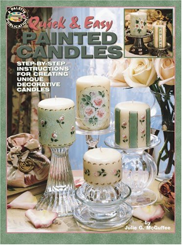 Download Quick & Easy Painted Candles (Leisure Arts #22515) ebook
