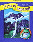 img - for Viva El Espanol!: System A book / textbook / text book