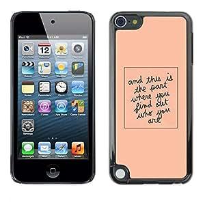 Cubierta de la caja de protección la piel dura para el APPLE IPOD TOUCH 5 - quote peach minimalist text
