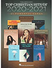 Top Christian Hits of 2020-2021: 21 Powerful Songs Arranged for Piano/Vocal/Guitar