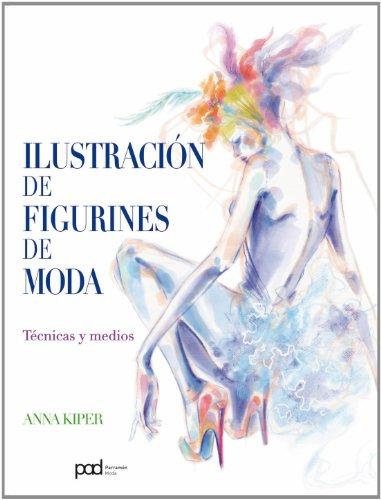 ILUSTRACION DE FIGURINES DE MODA (Spanish Edition)