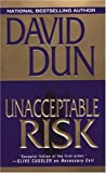 Unacceptable Risk, David Dun, 0786016361