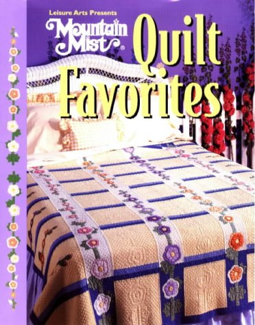 - Mountain Mist, Quilt Favorites (For the Love of Quilting)