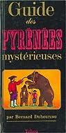 Guide des Pyrénées mystérieuses par Duhourcau