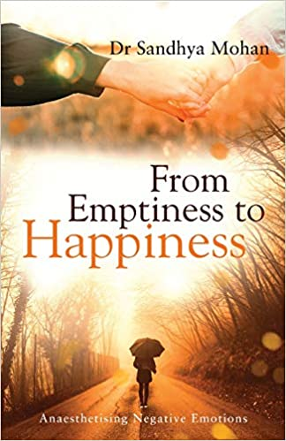 From Emptiness to Happiness' by Dr Sandhya Mohan