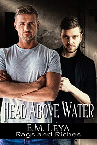 Head Above Water (Rags and Riches Book 12)