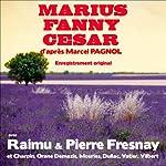 Marius / Fanny / César (La trilogie marseillaise) | Marcel Pagnol