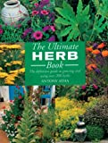 The Ultimate Herb Book, Antony Atha, 1855859033