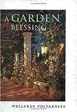 A Garden Blessing