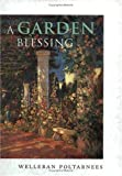 A Garden Blessing, Welleran Poltarnees, 1883211255