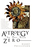 Astrology in the Year Zero (Astrology Now)
