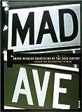Mad Avenue, Art Directors Club, 0789303698