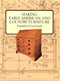 img - for Making Early American and Country Furniture book / textbook / text book