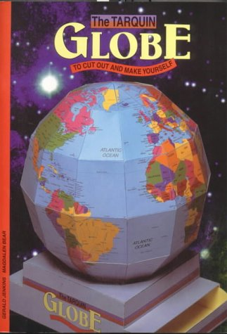 The Tarquin Globe: To Cut-Out and Make Yourself