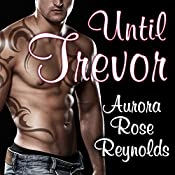 Until Trevor: Until, Book 2 | Aurora Rose Reynolds