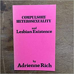 Compulsory heterosexuality and lesbian existence images 67