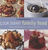 Weight Watchers Cook Smart Family Food