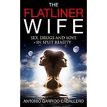 The Flatliner Wife