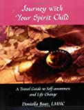 img - for Journey with Your Spirit Child (Indigo Eyes) book / textbook / text book