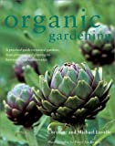 Organic Gardening, Christine Lavelle and Michael Lavelle, 0754811530