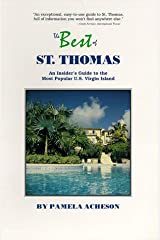 The Best of st Thomas: An Insider's Guide to the Most Popular U.S. Virgin Island Paperback