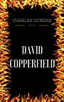 David Copperfield: By Charles Dickens  & Illustrated