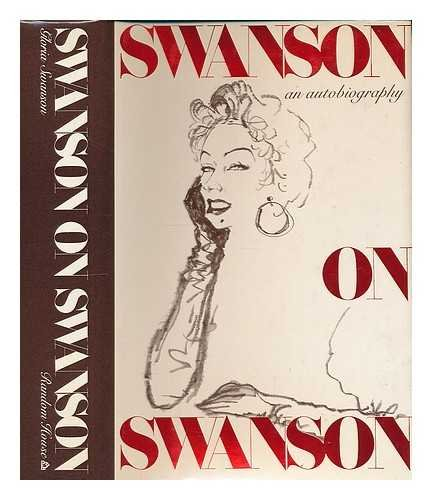 Swanson On Swanson by Gloria Swanson