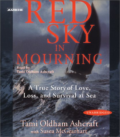 Red Sky In Mourning: The True Story of a Woman's Courage and Survival at Sea by Audioworks