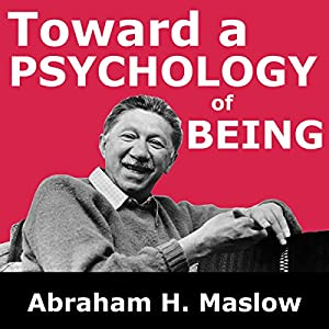 Toward a Psychology of Being Audiobook