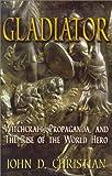Gladiator, John D. Christian, 1930004095