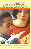 img - for Power of Observation for Birth Through Eight 2nd (second) Edition by Jablon, Judy R., Dombro, Amy Laura, Dichtelmiller, Margo L. published by Wadsworth Publishing (2007) book / textbook / text book