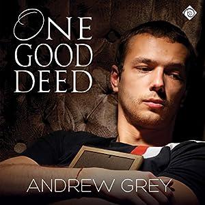 Amazon.com: One Good Deed (Audible Audio Edition): Andrew Grey, Michael Ferraiuolo, Dreamspinner