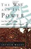 The Way and Its Power, Lao Tzu, 0802150853