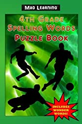 Mad Learning 4th Grade Spelling Words Puzzle Book