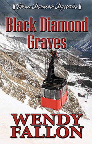 Black Diamond Graves (Tawnee Mountain Mysteries Book 6) by [Fallon, Wendy , Mysteries, Tawnee Mountain ]