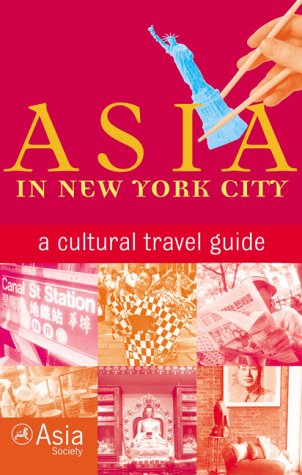 Asia in New York City: A Cultural Travel Guide