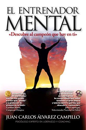 El entrenador mental  [Juan Carlos Alvarez] (Tapa Blanda)