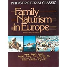 Family Naturism in Europe: A Nudist Pictorial Classic