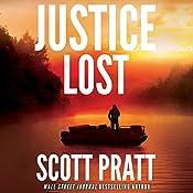 Justice Lost | Scott Pratt