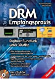 DRM Empfangspraxis, m. CD-ROM