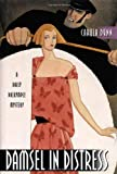 Damsel in Distress: A Daisy Dalrymple Mystery