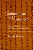 img - for Confucianism and Autocracy: Professional Elites in the Founding of the Ming Dynasty book / textbook / text book