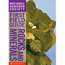 Rocks and Minerals (National Audubon Society First Field Guide)